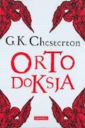 Ortodoksja - G.K. Chesterton - ebook