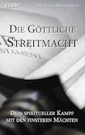 Die Göttliche Streitmacht - Frank Mildenberger - E-Book