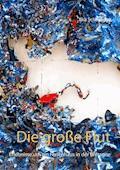 Die große Flut - Ilka Scheidgen - E-Book