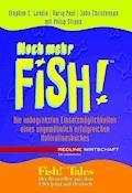 Noch mehr Fish! - Stephen C. Lundin - E-Book