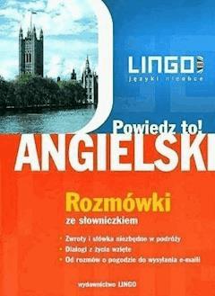 Angielski. Rozmówki. Powiedz to! - Agnieszka Szymczak-Deptuła - ebook