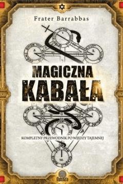Magiczna Kabała - Frater Barrabbas - ebook