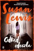 Odkąd odeszła - Susan Lewis - ebook