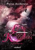 Die Liebe der Kriegerin - Paige Anderson - E-Book