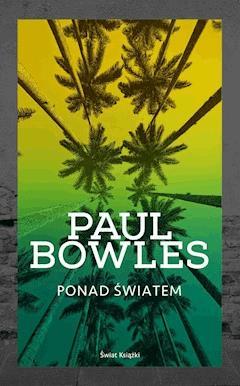 Ponad światem - Paul Bowles - ebook