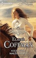 Niezwykłe małżeństwo - Elaine Coffman - ebook