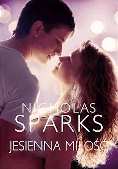 Jesienna miłość - Nicholas Sparks - ebook