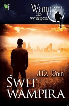 Świt wampira - J. R. Rain - ebook
