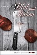 Blut und Rüben - Uwe Voehl - E-Book