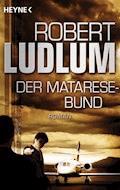 Der Matarese-Bund - Robert Ludlum - E-Book