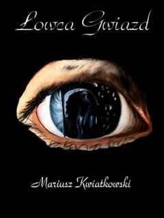 Łowca gwiazd - Mariusz Kwiatkowski - ebook