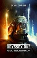 Odyssey One. Tom 5. Król wojowników - Evan Currie - ebook