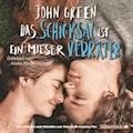 Das Schicksal ist ein mieser Verräter - John Green - Hörbüch