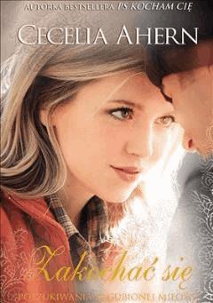 Zakochać się - Cecelia Ahern - ebook