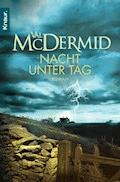 Nacht unter Tag - Val McDermid - E-Book