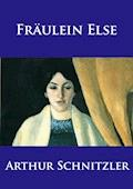 Fräulein Else - Arthur Schnitzler - E-Book + Hörbüch