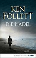 Die Nadel - Ken Follett - E-Book