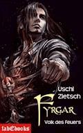 Die Chroniken von Waldsee 5: Fyrgar - Volk des Feuers - Uschi Zietsch - E-Book