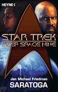 Star Trek - Deep Space Nine: Saratoga - Michael Jan Friedman - E-Book