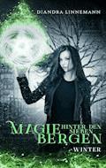 Magie hinter den sieben Bergen - Diandra Linnemann - E-Book