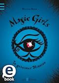 Magic Girls - In geheimer Mission - Marliese Arold - E-Book