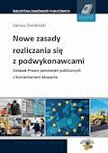 Nowe zasady rozliczania się z podwykonawcami. Ustawa Prawo zamówień publicznych z komentarzem eksperta - Dariusz Ziembiński - ebook