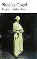 Le journal d'un fou - Nicolas Gogol - E-Book