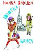 Idiotka wraca - Hanna Bakuła - ebook