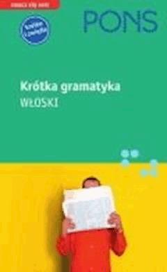 Krótka gramatyka języka włoskiego - Maria Teresa Arbia - ebook