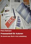 Pressearbeit für Autoren - Petra Hartmann - E-Book