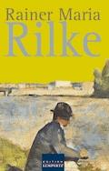 Rainer Maria Rilke - Rainer Maria Rilke - E-Book