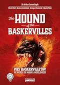 The Hound of the Baskervilles.  Pies Baskerville'ów w wersji do nauki angielskiego - Arthur Conan Doyle, Marta Fihel, Dariusz Jemielniak - audiobook