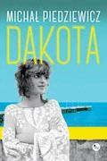 Dakota - Michał Piedziewicz - ebook