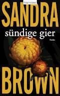 Sündige Gier - Sandra Brown - E-Book
