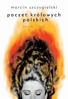 Poczet królowych polskich - Marcin Szczygielski - ebook