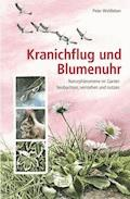 Kranichflug und Blumenuhr - Peter Wohlleben - E-Book