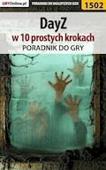 """DayZ w 10 prostych krokach - Grzegorz """"Cyrk0n"""" Niedziela, Norbert """"sQubanny"""" Ropiak - ebook"""