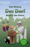 Das Dorf: Der Golem (Band 5) - Karl Olsberg - E-Book