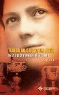 Teresa od Dzieciątka Jezus. Mała droga karmelitanki z Lisieux - Marc Joulin - ebook