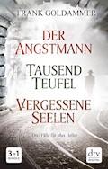 Der Angstmann - Tausend Teufel - Vergessene Seelen - Frank Goldammer - E-Book