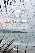 Das Glück schrieb die Rechnung - Janine Nicolai - E-Book