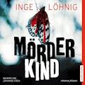 Mörderkind - Inge Löhnig - Hörbüch