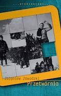 Przetwórnia - Zbigniew Zawadzki - ebook