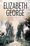 Mein ist die Rache - Elizabeth George - E-Book