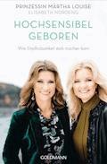 Hochsensibel geboren - Prinzessin Märtha Louise - E-Book