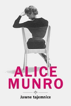 Jawne tajemnice - Alice Munro - ebook