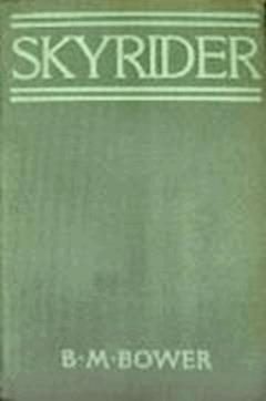 Skyrider - B.M. Bower - ebook