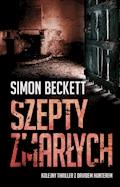 Szepty zmarłych - Simon Beckett - ebook