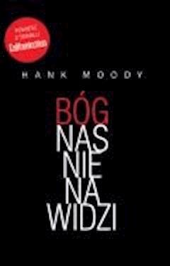 Bóg nas nienawidzi  - Hank Moody - ebook