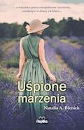 Uśpione marzenia - Natalia A. Bieniek - ebook